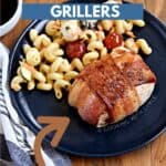 Bacon wrapped chicken breast with pasta salad on a blue plate with title graphic across the top.