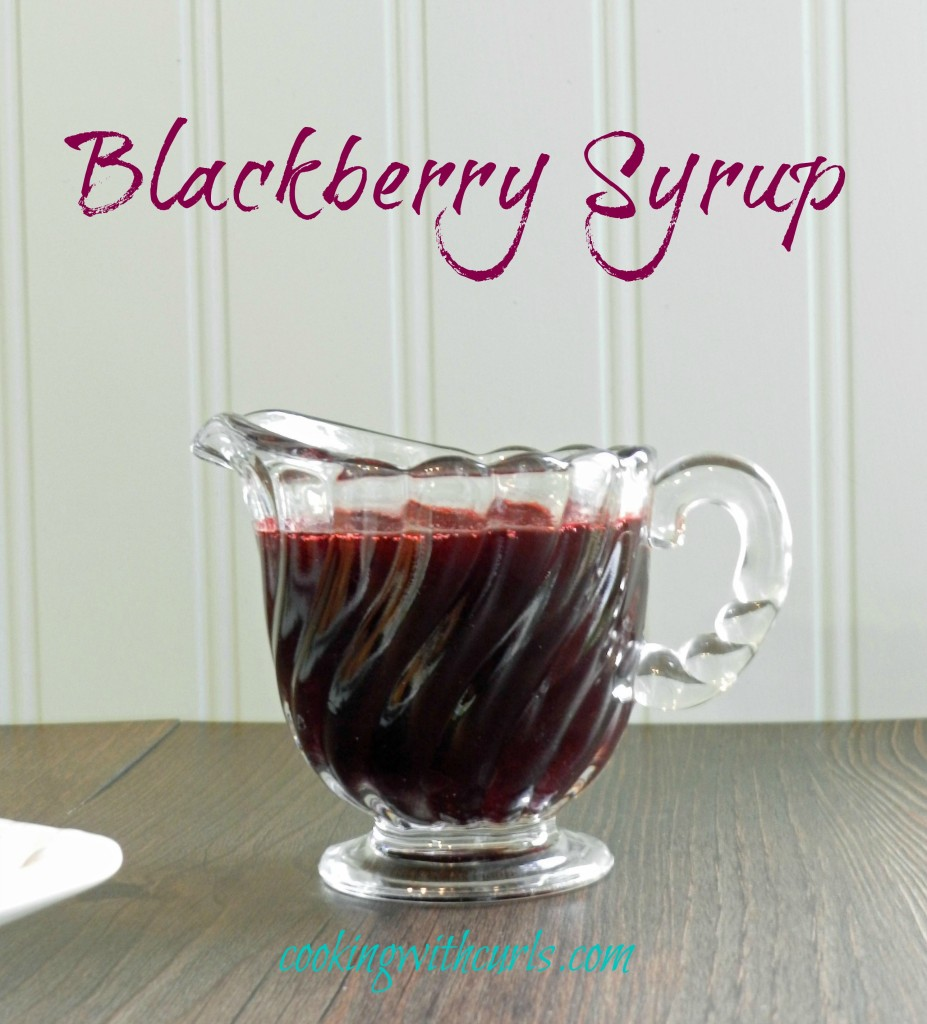 Blackberry Syrup from cookingwithcurls.com