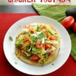 Chicken Tostadas & guest post