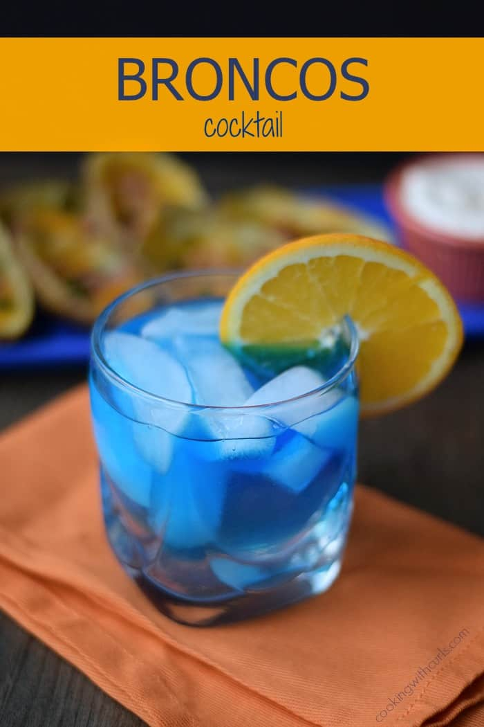 BRONCOS Cocktail | cookingwithcurls.com