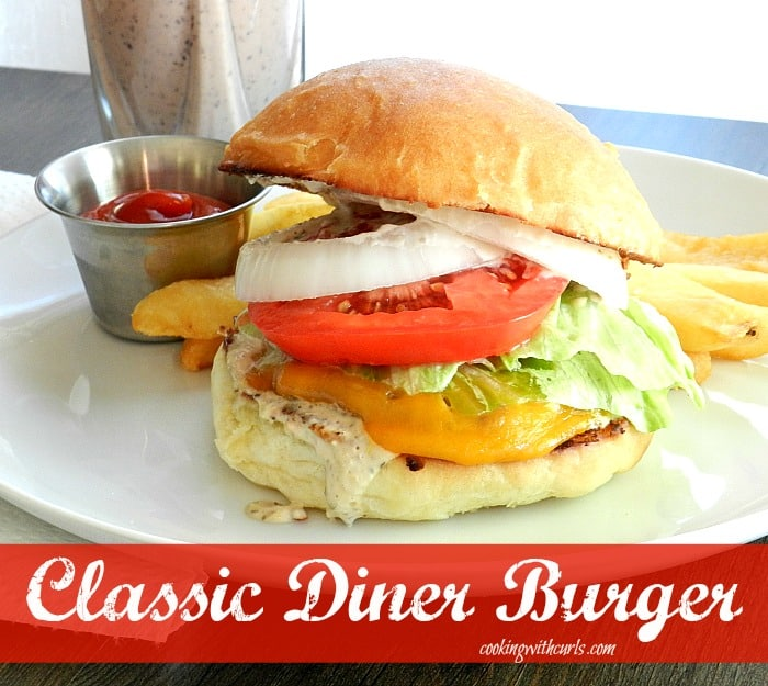Classic American Diner Burger cookingwithcurls.com