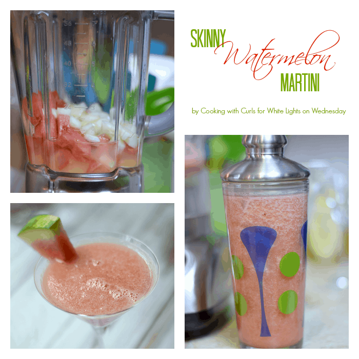 Skinny Watermelon Martini Collage by Cooking with Curls for White Lights on Wednesday