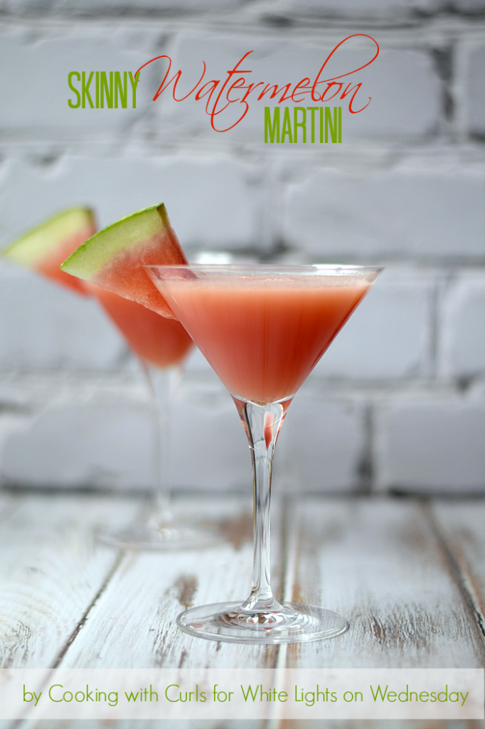 Skinny Watermelon Martini by Cooking with Curls for White Lights on Wednesday