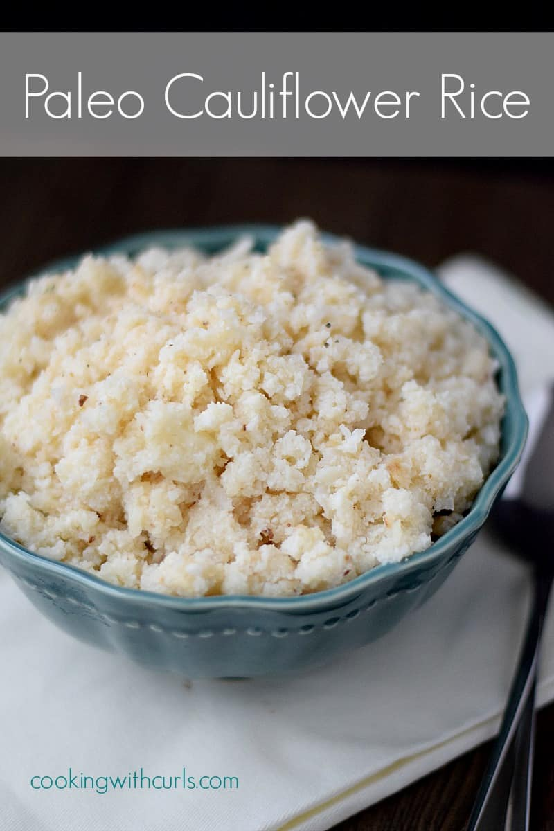 Paleo Cauliflower Rice | cookingwithcurls.com