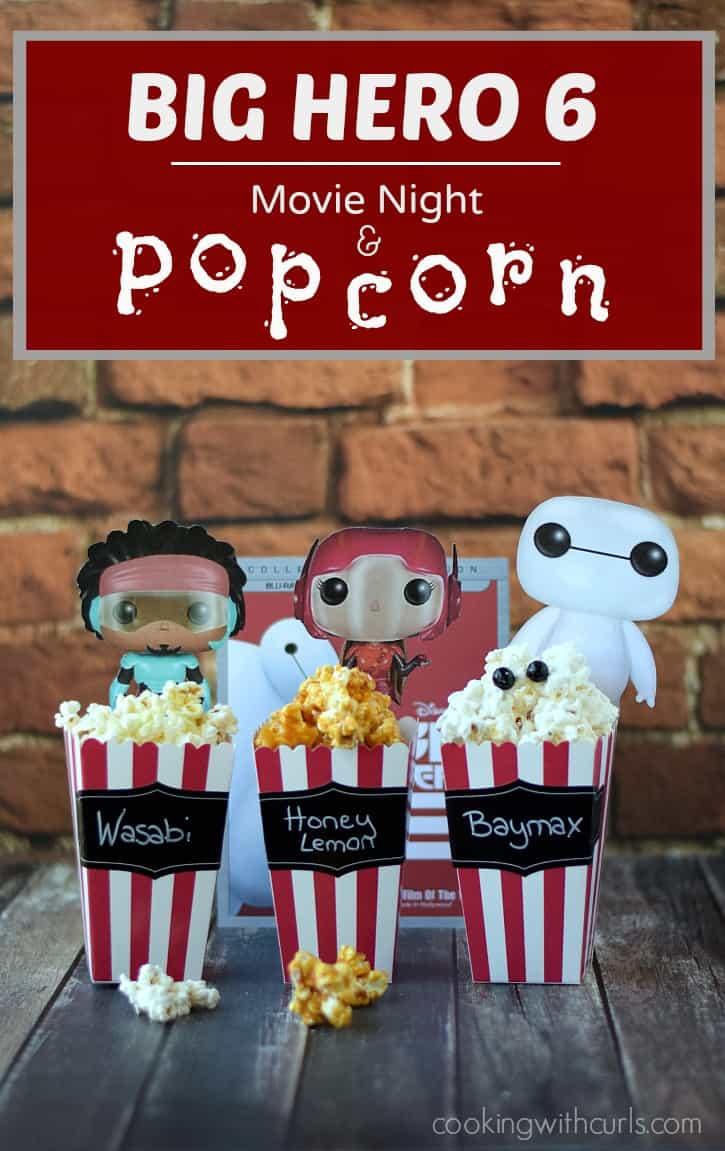 BIG HERO 6 Movie Night and Popcorn | cookingwithcurls.com #BigHero6Release #Ad