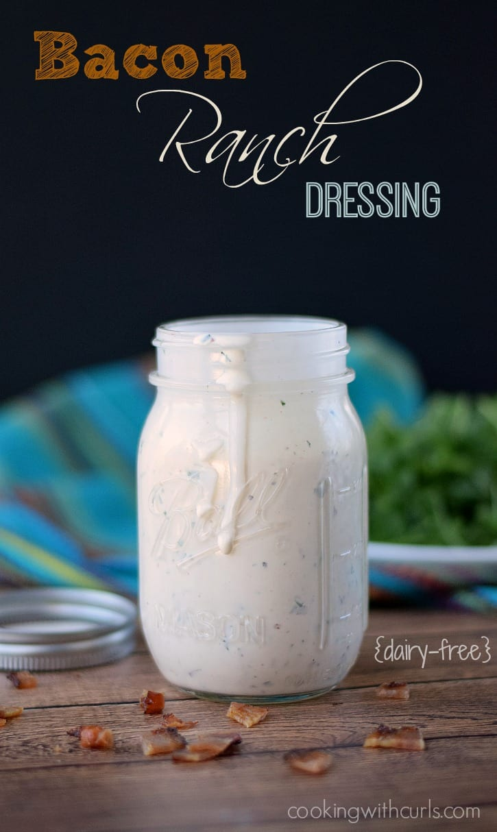 Dairy-free Bacon Ranch Dressing  cookingwithcurls.com
