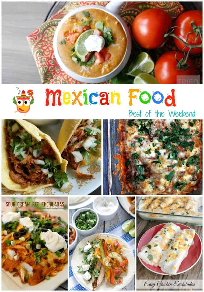 Mexican Food Features at Best of the Weekend cookingwithcurls.com