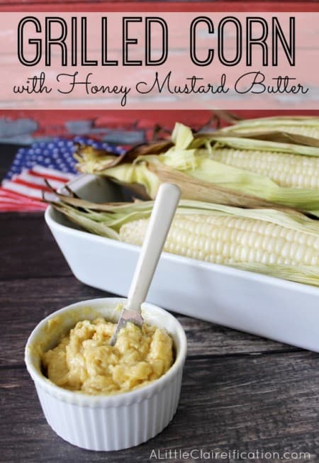 Grilled-Corn-With-Honey-Mustard-Butter-at-ALittleClaireification-recipe-4thOfJuly-PM3