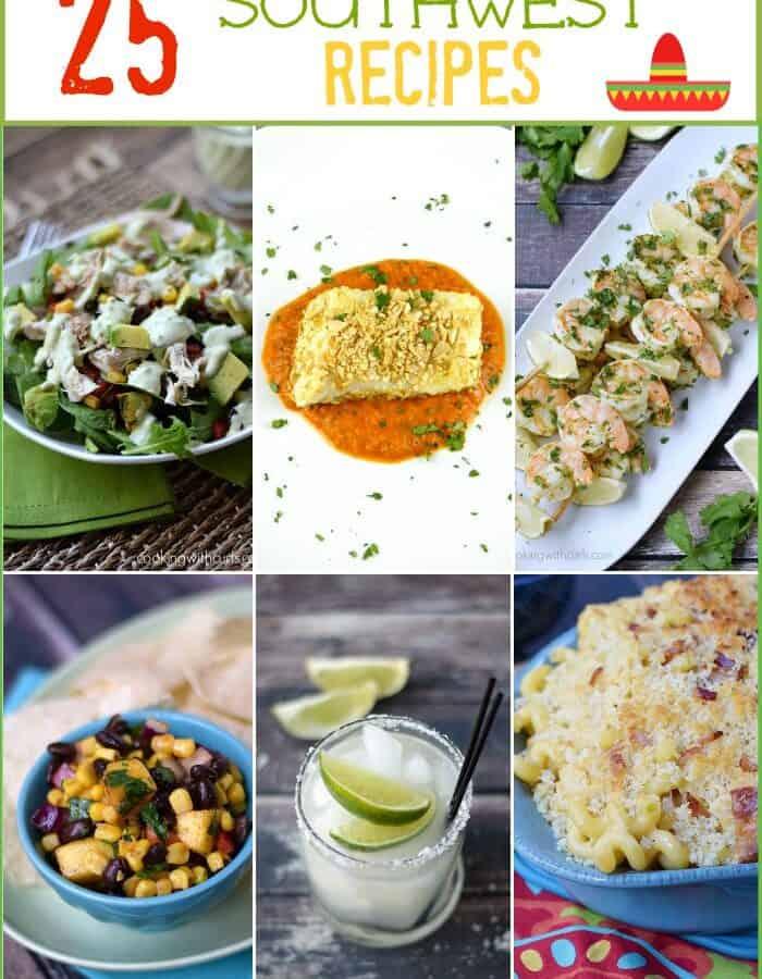 25 Southwest Recipes | cookingwithcurls.com