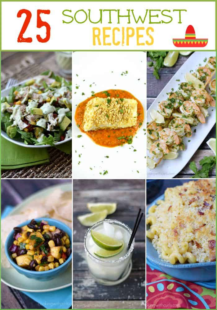 25 Southwest Recipes | cookingwithcurls.com
