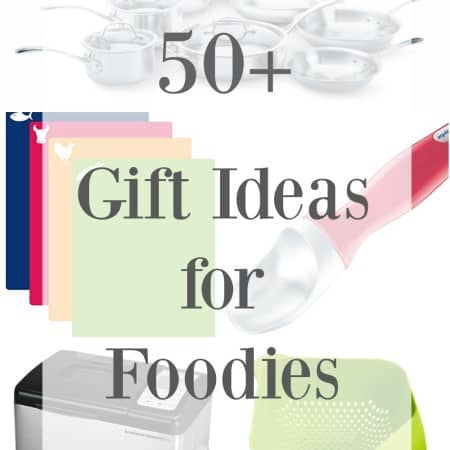 50+ Gift Ideas for Foodies - the ultimate collection of fun and practical ideas ranging from stocking stuffers to dream gifts for everyone on your list that loves to cook | cookingwithcurls.com