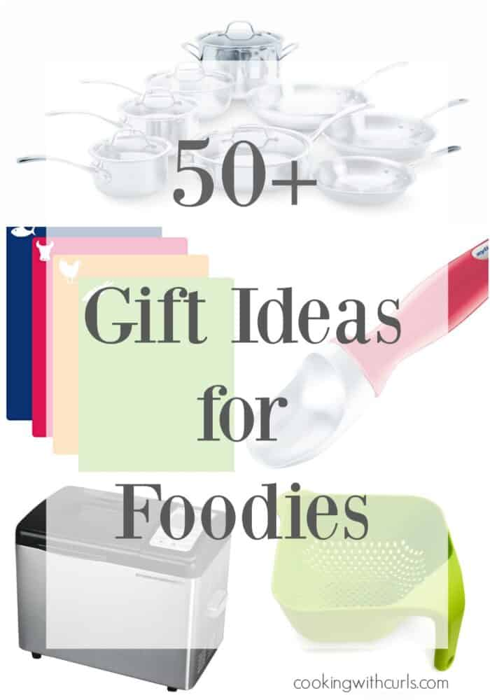50+ Gift Ideas for Foodies - the ultimate collection of fun and practical ideas ranging from stocking stuffers to dream gifts for everyone on your list that loves to cook! cookingwithcurls.com