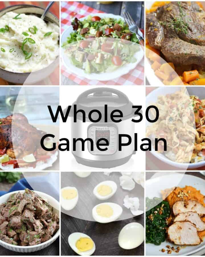 A collage of nine images in a grid with whole 30 game plan in the center.