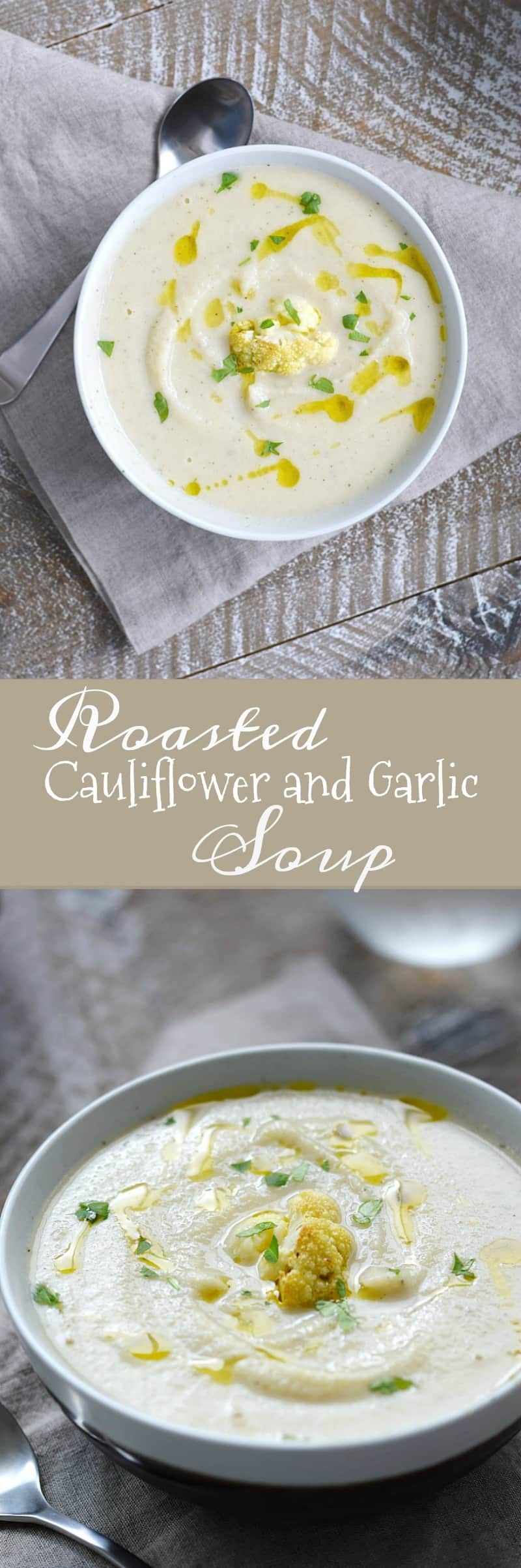 This delicious Roasted Cauliflower and Garlic Soup is dairy-free, Whole 30 and Paleo compliant and vegan   cookingwithcurls.com