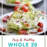 A wedge salad sprinkled with onion, tomato and bacon on a white plate with title graphic across the bottom.