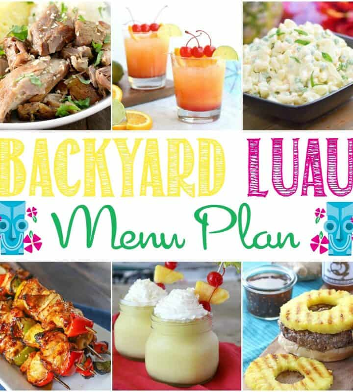 Backyard Luau Menu Plan for the perfect summer party | cookingwithcurls.com