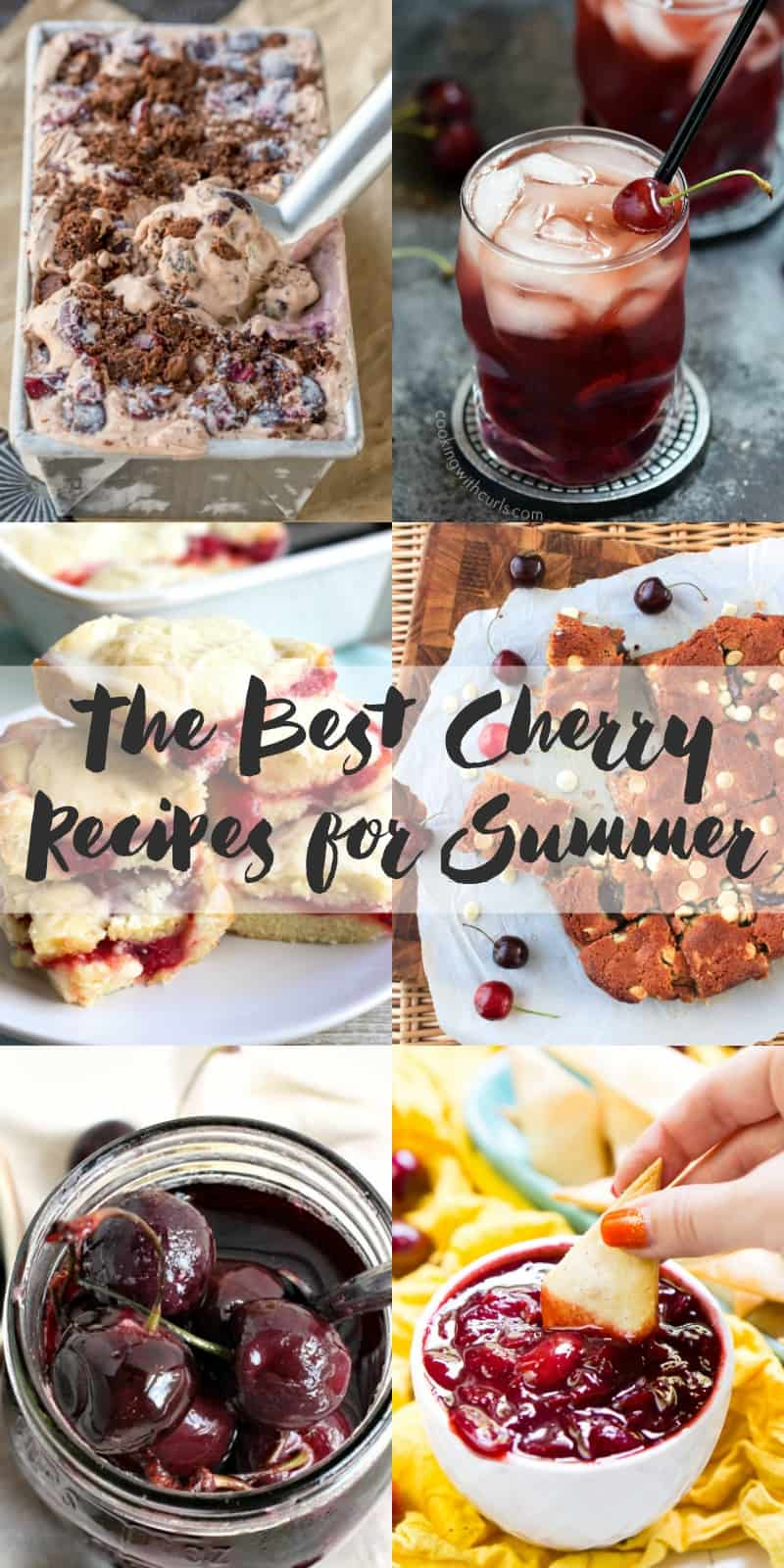 The Best Cherry Recipes for Summer! cookingwithcurls.com