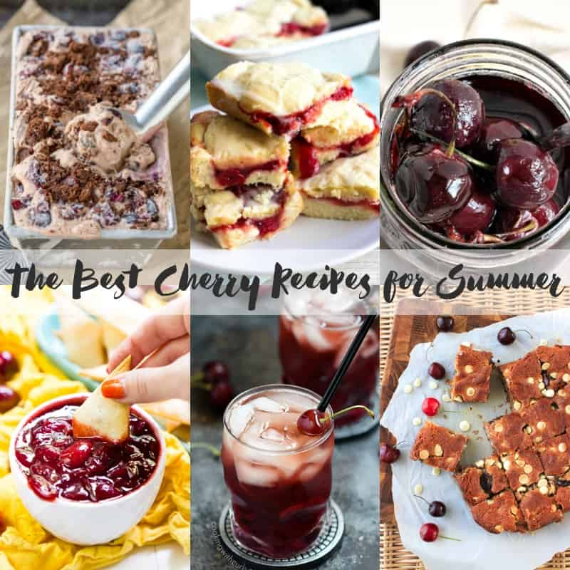The Best Cherry Recipes for Summer | cookingwithcurls.com