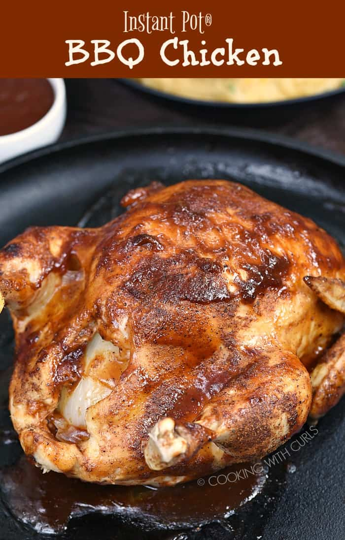 You can get this Instant Pot BBQ Chicken cooked and on the table in under an hour, and the flavor is amazing! #instantpot #pressurecooker #wholechicken #cookingwithcurls #bbqsauce