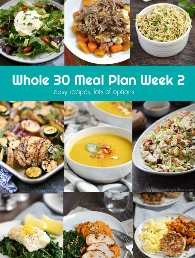 This Whole 30 Meal Plan Week 2 provides easy recipes with lots of options for anyone that loves eating real food! cookingwithcurls.com