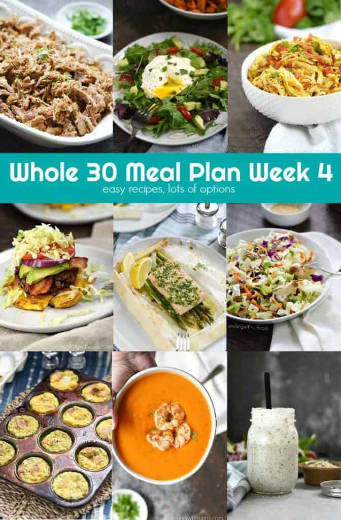 Whole 30 Meal Plan Week 4 provides easy recipes with lots of options for anyone that loves eating real food! cookingwithcurls.com