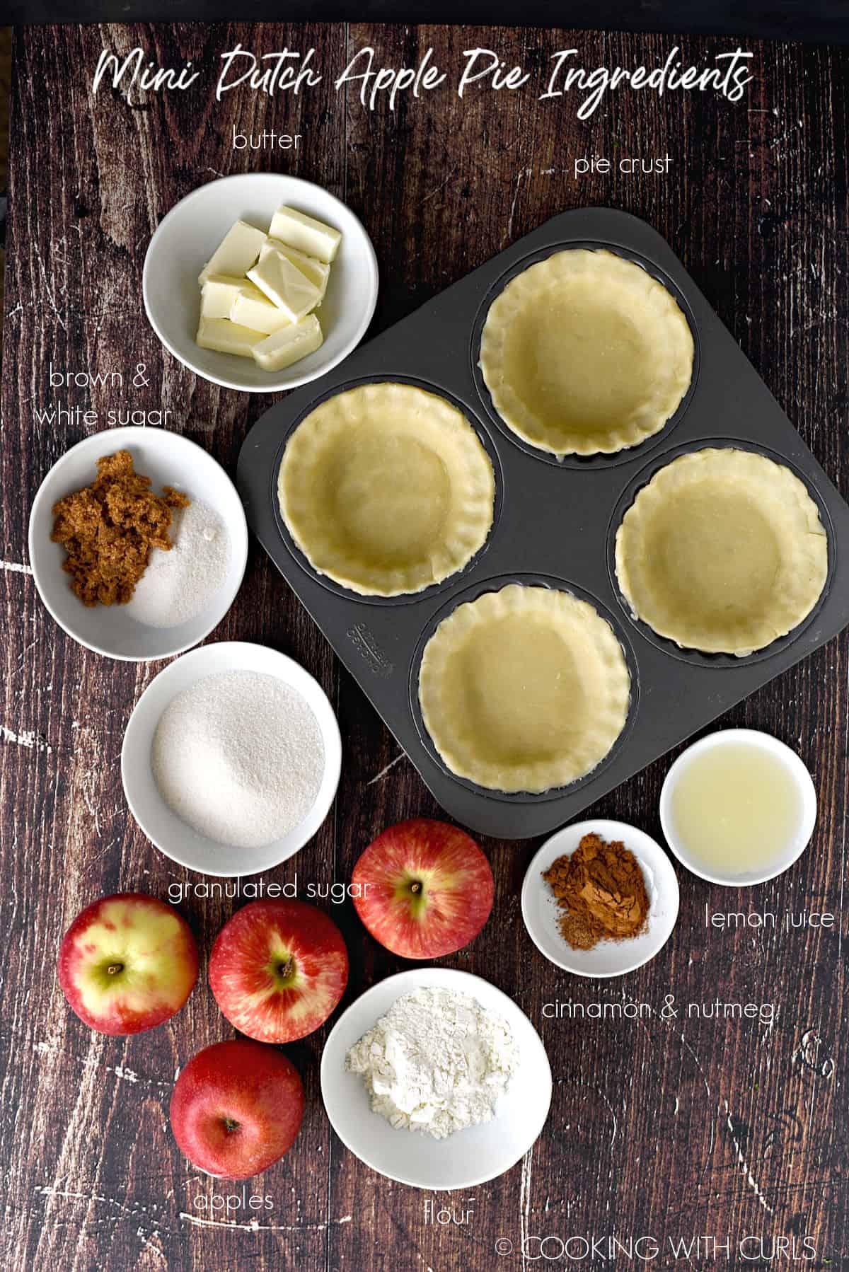 Mini Dutch Apple Pies Ingredients; pie crust, butter, sugar, brown sugar, apples, flour, cinnamon, nutmeg, and lemon juice.