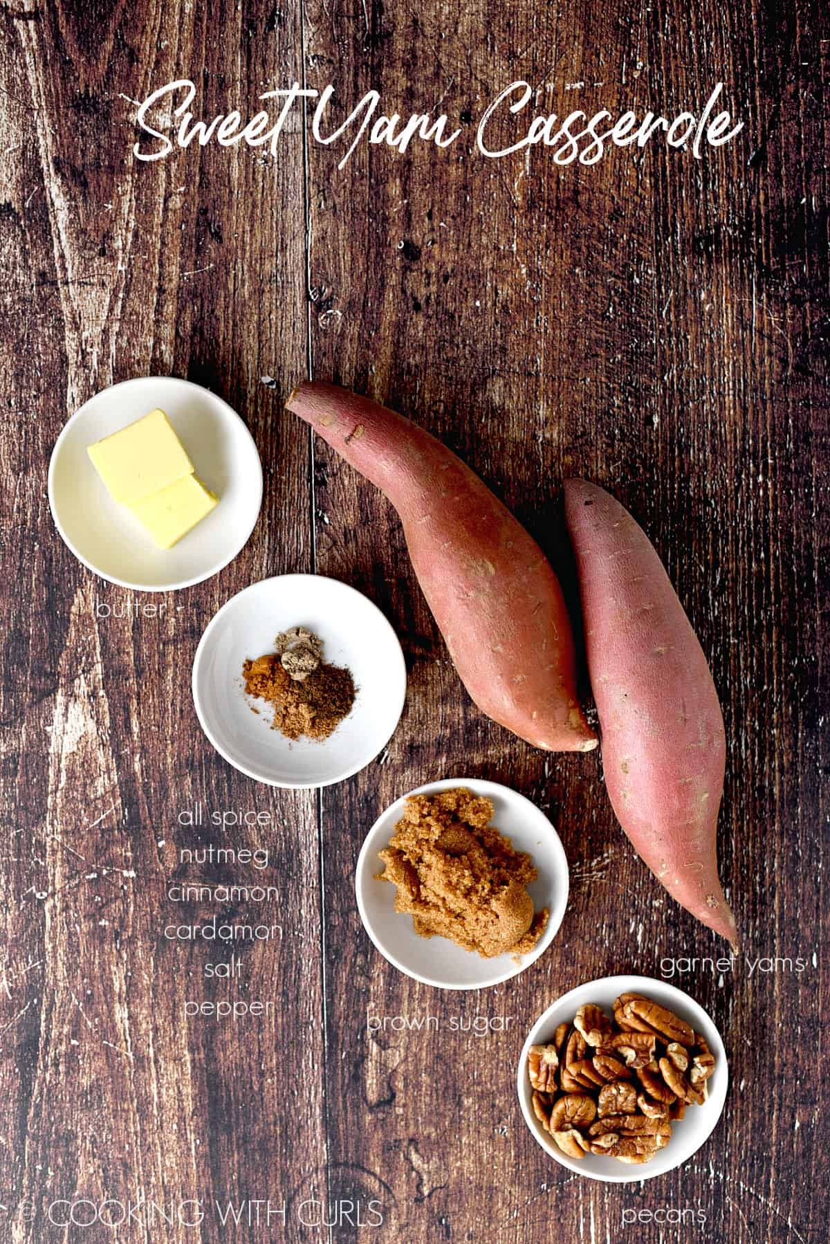 Sweet Yam Casserole ingredients; butter, spices, brown sugar, pecans and garnet yams.