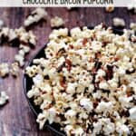 Instant Pot Chocolate Bacon Popcorn overflowing a bowl with title graphic across the top.