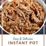 Bowl of Instant Pot Pulled Pork with title graphic across the bottom.