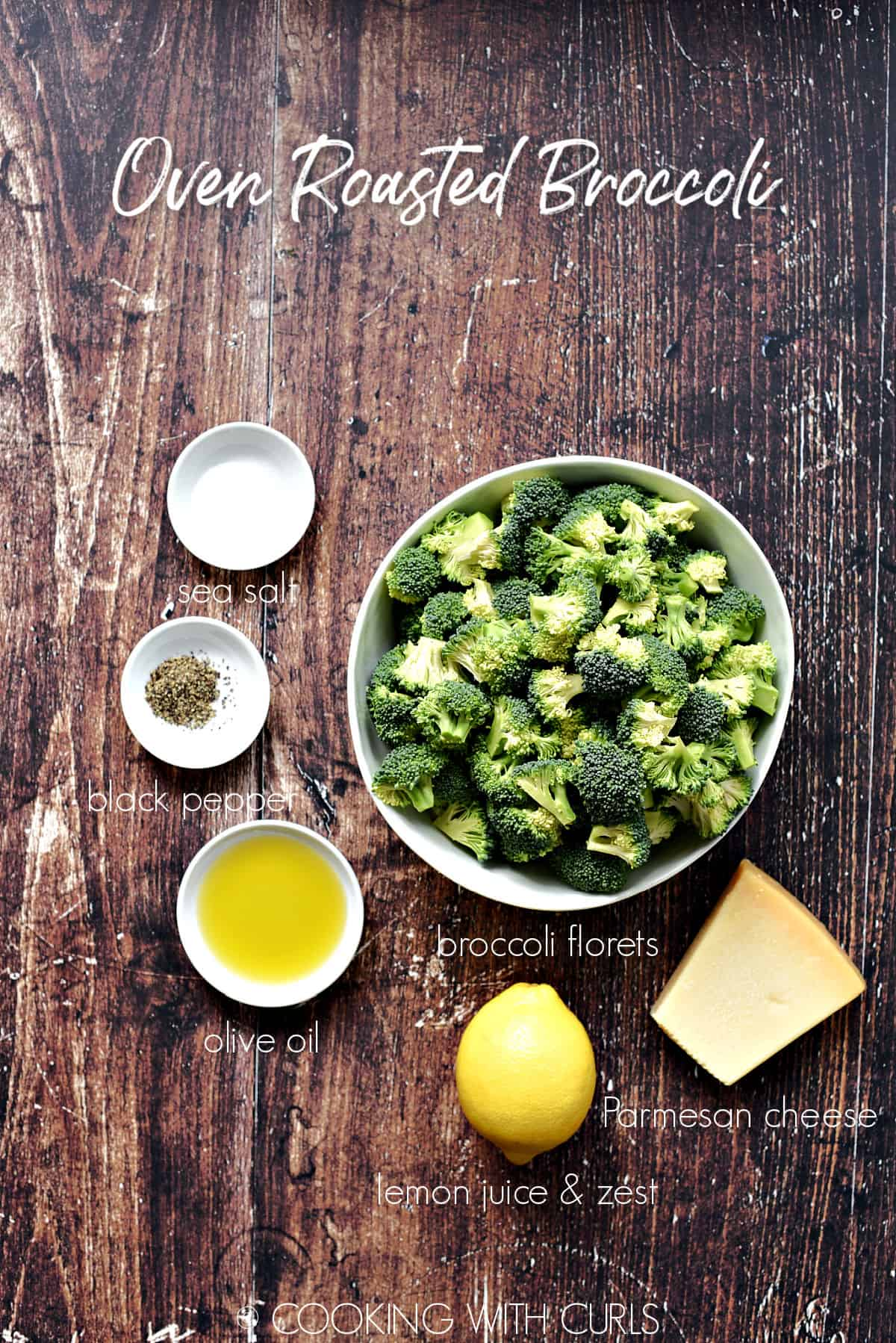Oven Roasted Broccoli ingredients in white bowls on a wood background.