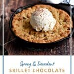 Chocolate Chip Cookie baked in a mini Skillet topped with a scoop of vanilla ice cream with a title graphic across the bottom.