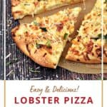Lobster Pizza cut into slices with title graphic across the bottom.