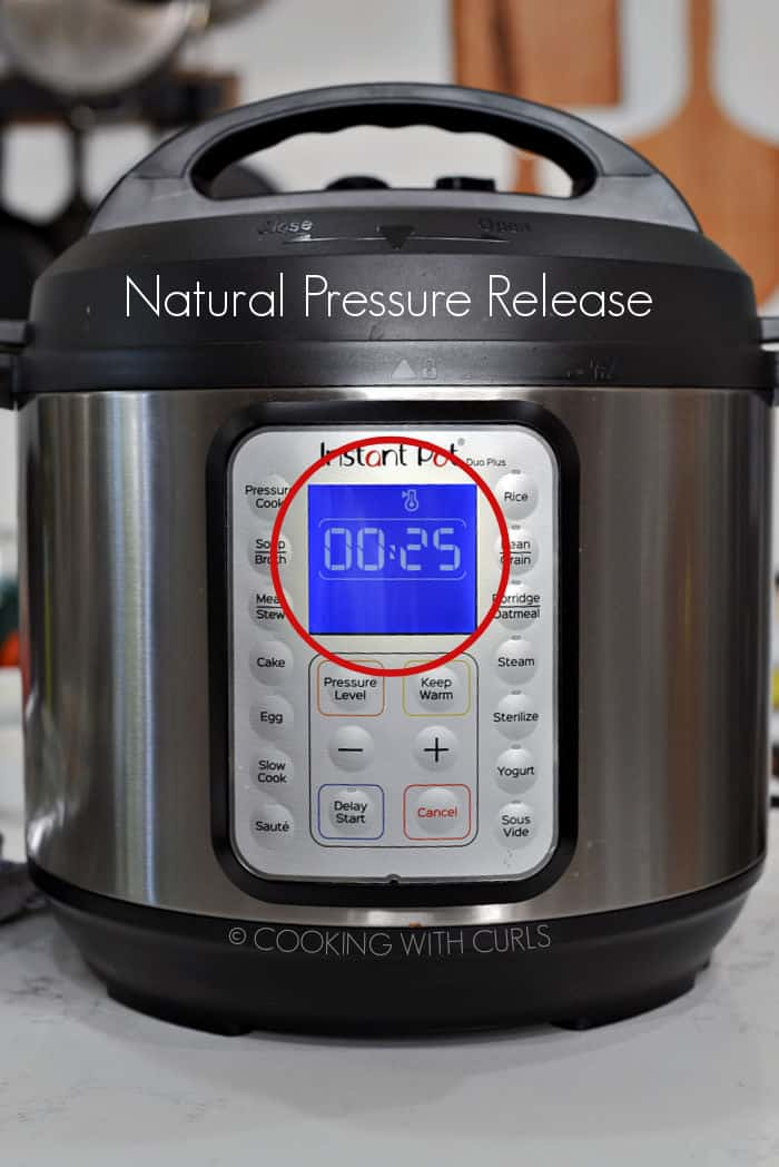 Natural Pressure Release for 25 minutes.