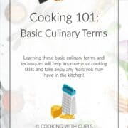 Cooking 101: Basic Culinary Terms graphic image with a knife cutting a carrot and a grater with Swiss cheese.