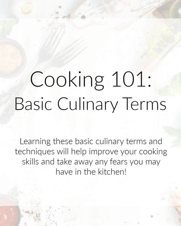Cooking 101: Basic Culinary Terms graphic image