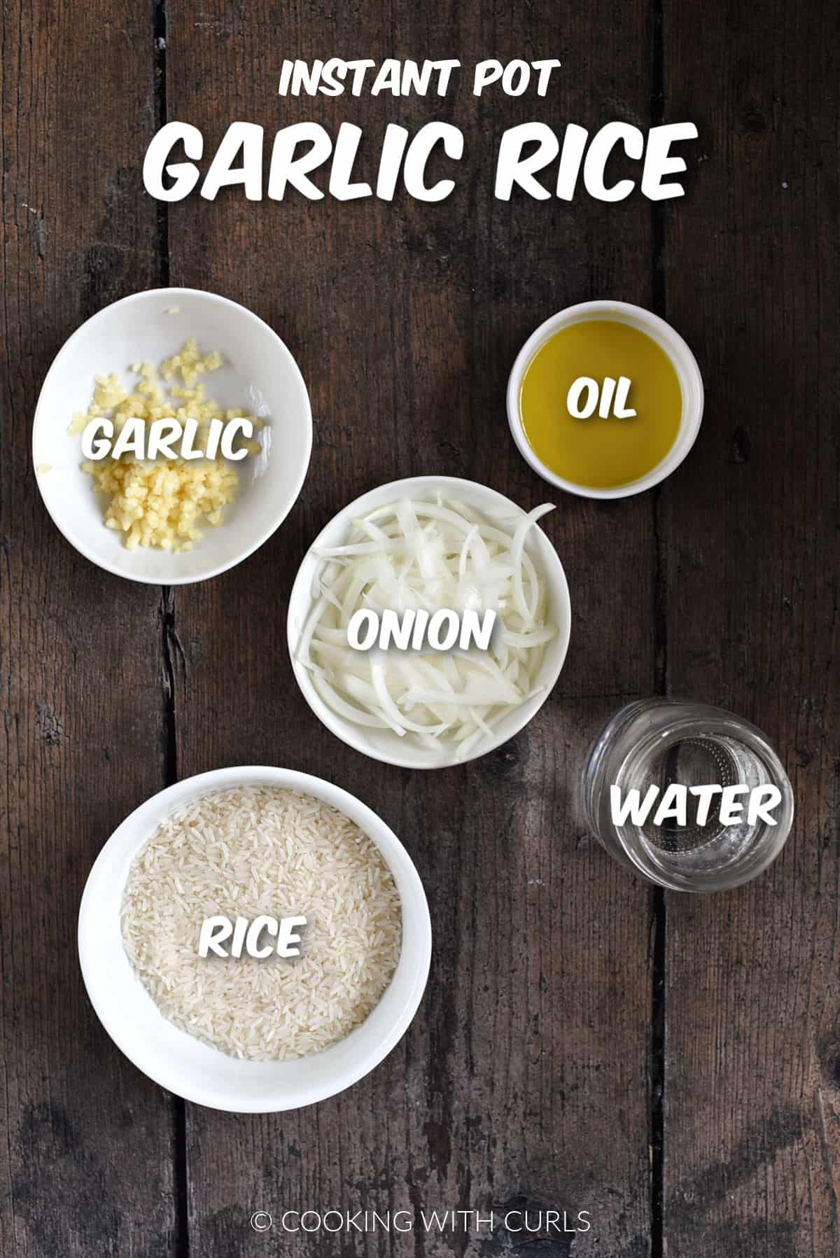 Minced garlic, sliced onion, olive oil, water, and rice in bowls.