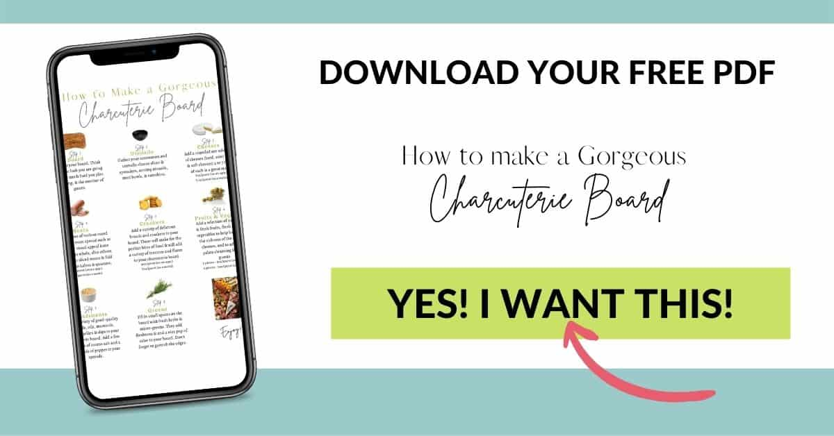 Email opt-in box to download a free pdf How to make a gorgeous charcuterie board.